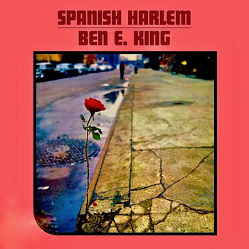 Ben E. King - Spanish Harlem (Remastered)