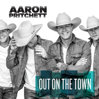 Aaron Pritchett - Out On The Town