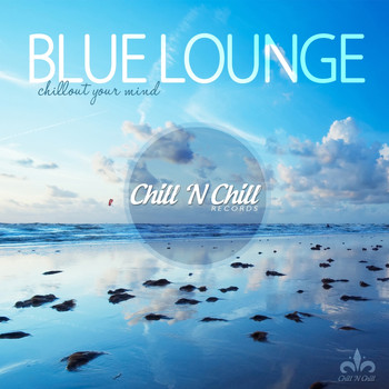 Various Artists - Blue Lounge (Chillout Your Mind)