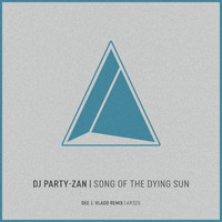 Dj Party-Zan - Song of the Dying Sun (Dee J. Vladd Remix)