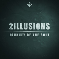 2illusions - Journey of the Soul