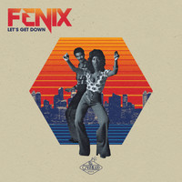 Fenix - Let's Get Down
