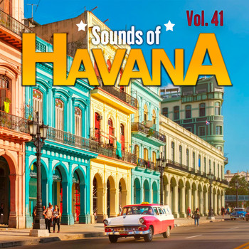 Various Artists - Sounds of Havana, Vol. 41