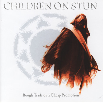 Children On Stun - Rough Trade on a Cheap Promotion