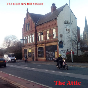 The Attic - The Blueberry Hill Session