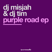 Dj Misjah & Dj Tim - Purple Road EP