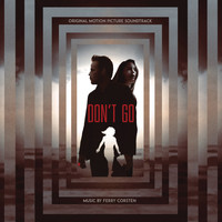 Ferry Corsten - Don't Go (Original Motion Picture Soundtrack)