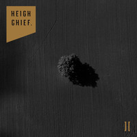 Heigh Chief. - Heigh Chief. II