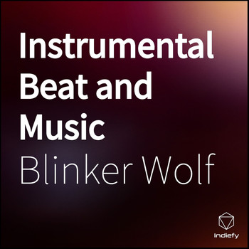 Blinker Wolf - Instrumental Beat and Music