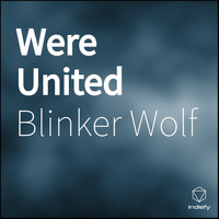 Blinker Wolf - Were United