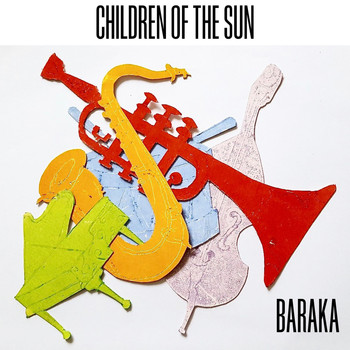 Baraka - Children of the Sun