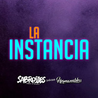 Sabrosses - La Instancia (feat. Hermanabless)