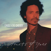 Eagle-Eye Cherry - Streets of You