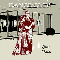 Joe Pass - Dance Club