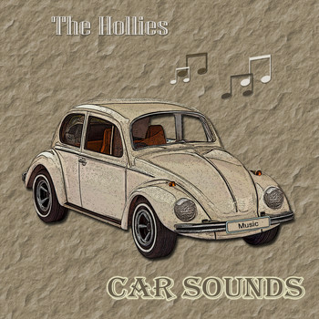 The Hollies - Car Sounds