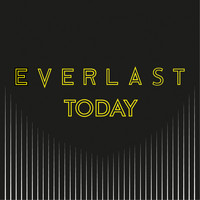 Everlast - Today