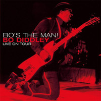 Bo Diddley - Bo's the Man! (Live On Tour)