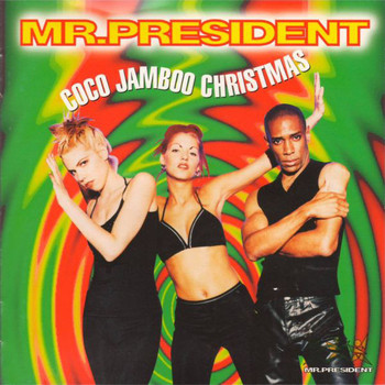 Mr. President - Coco Jamboo (Christmas Version)