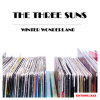 The Three Suns - Winter Wonderland