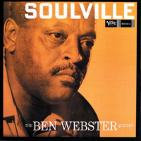 Ben Webster - Soulville