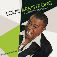 Louis Armstrong - A Day With Satchmo