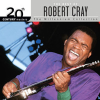 Robert Cray - 20th Century Masters: The Millennium Collection: Best Of Robert Cray