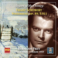 Hermann Prey / Gerald Moore - Singers of the Century: Hermann Prey – Winterreise, Op. 89, D. 911 (Remastered 2019)