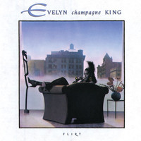 "Evelyn ""Champagne"" King - Flirt"