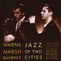 Warne Marsh - Jazz Of Two Cities