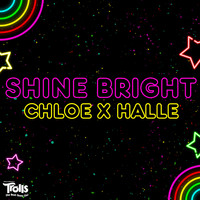 Chloe x Halle - Shine Bright (From Trolls)