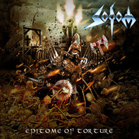 Sodom - Epitome of Torture (Explicit)