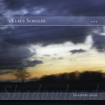Klaus Schulze - Shadowlands (Bonus Tracks Version)