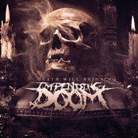Impending Doom - Death Will Reign (Explicit)