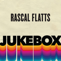 Rascal Flatts - Jukebox