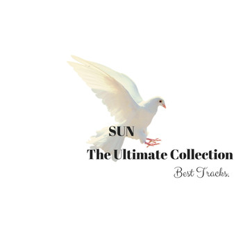 Sun - The Ultimate Collection (Best Tracks)