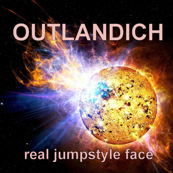 Outlandich - Real Jumpstyle Face