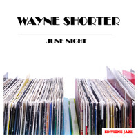 Wayne Shorter - June Night