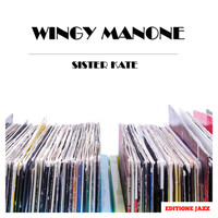 Wingy Manone - Sister Kate