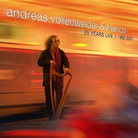 Andreas Vollenweider - Andreas Vollenweider & Friends: 25 Years Live (1982-2007)