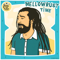 MellowRust & Cool Up - Time