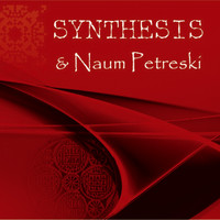 Synthesis - Synthesis & Naum