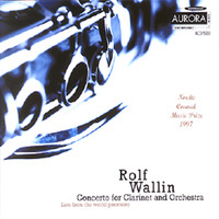 Oslo Philharmonic Orchestra - Wallin: Concerto for Clarinet and Orchestra