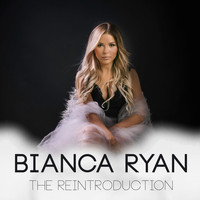 Bianca Ryan - The Reintroduction