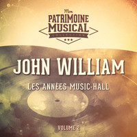 John william - Les années music-hall : john william, vol. 2