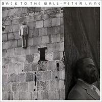 Peter Lang - Back To The Wall