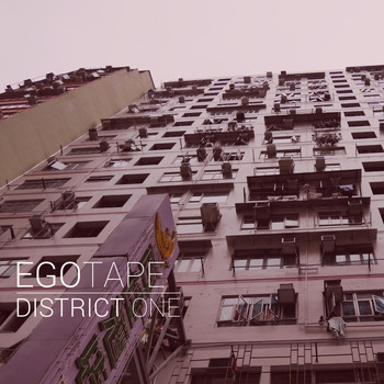 Egotape - District One