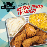 Valentino - Retro 1950s TV Music Vol. 1