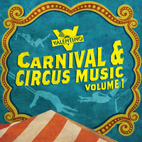 Valentino - Carnival and Circus Music