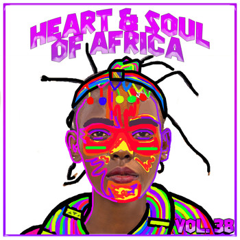 Various Artists - Heart and Soul of Africa Vol, 38