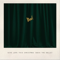 Beat - Give Love This Christmas (Deck the Halls)